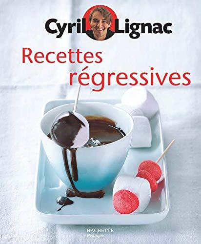 9782016210642: Recettes r�gressives