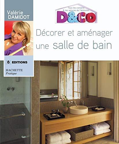 9782016211298: Décorer et aménager une salle de bain