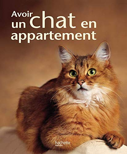 9782016211533: Avoir un chat en appartement