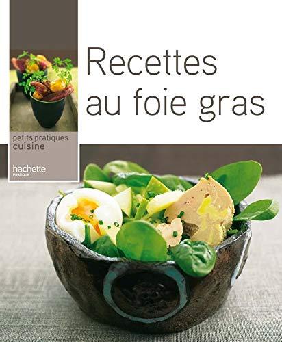 9782016251416: Recettes au foie gras