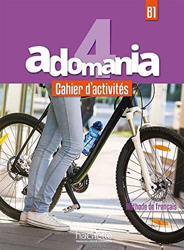 Adomania: Cahier d'activites 4 + CD-audio: Reboul, Alice,Gallon, Fabienne,Himber,