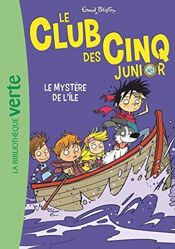 9782016255667: Le Club des Cinq Junior 02 - Le Mystère de l'île: Le Mystère de l'île