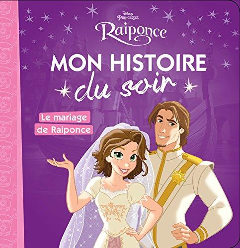 RAIPONCE - Mon Histoire du Soir -