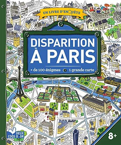 9782016264140: Disparition à Paris - livre avec carte: un livre d'enquête