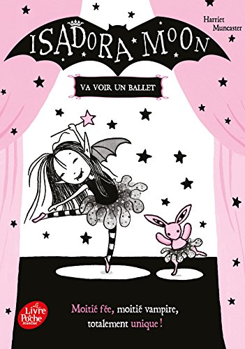 9782016265437: Isadora Moon va voir un ballet