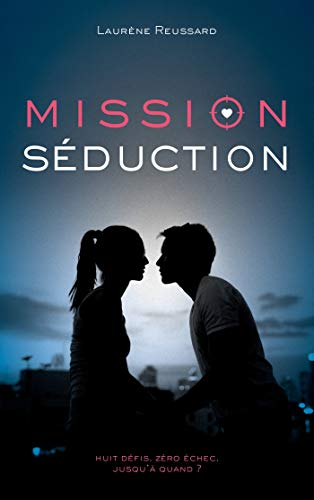 9782016270325: Mission séduction