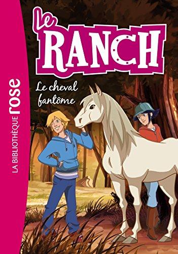 9782016271254: Le Ranch 25 - Le cheval fantôme