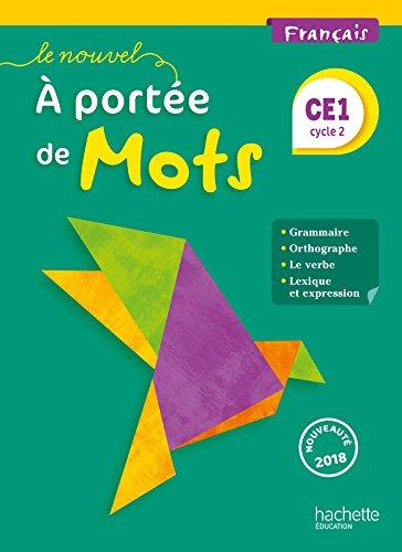 9782016271568: Le Nouvel A portée de mots - Français CE1 - Livre élève - Ed. 2018