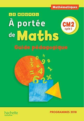 9782016272282: Le Nouvel A portée de maths CM2 - Guide pédagogique - Edition 2019