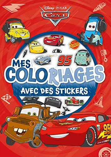 9782016275856: CARS - Mes Coloriages avec Stickers - Disney Pixar