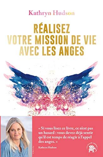 9782016283882: Réalisez votre mission de vie avec les anges