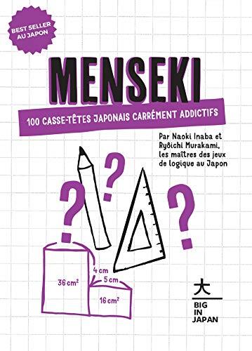 9782016290415: Menseki: 100 casse-têtes japonais carrément addictifs (Loisirs / Sports/ Passions)