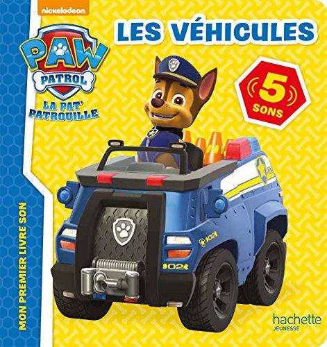 9782017005476: Paw Patrol-La Pat'Patouille-Livre son - Véhicules