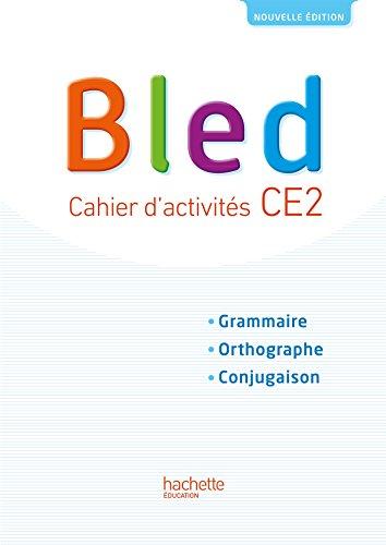 9782017009221: Bled CE2 - Cahier l'élève - Edition 2017