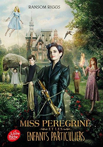 9782017010012: Miss Peregrine et les enfants particuliers - Tie in: 1 (Livre de Poche Jeunesse)