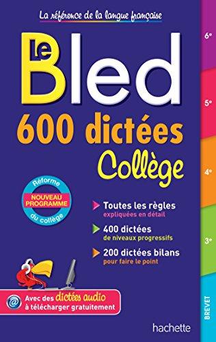 9782017012214: Bled 600 dictées Collège