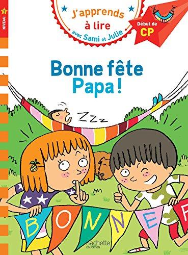 9782017013488: Sami et Julie CP Niveau 1 Bonne fête Papa