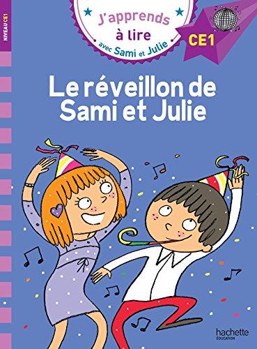 9782017013556: CE1/Le reveillon de Sami et Julie (French Edition)
