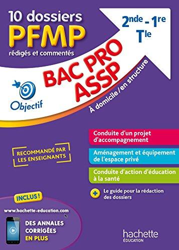 9782017014270: Fiches Bac pro ASSP, 10 dossiers PFMP rédigés et commentés