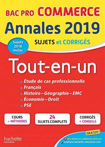 9782017014300: Annales Bac 2019 Tout-en-un Bac Pro Commerce
