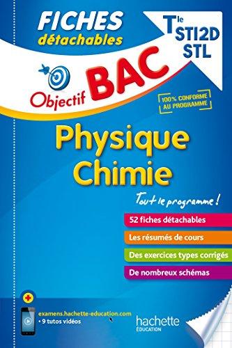 9782017014454: Objectif Bac Fiches détachables Physique-Chimie Term STI2D-STL