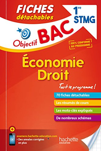 9782017014812: Objectif Bac Fiches Détachables Eco-Droit 1ère STMG