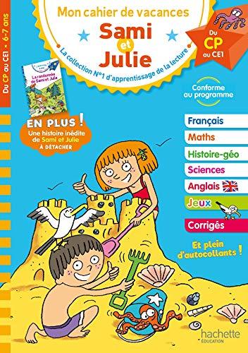 9782017016991: Cahier de vacances Sami et Julie Du CP au CE1