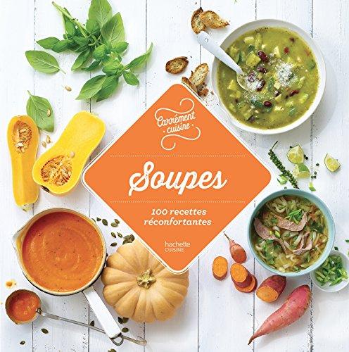 9782017020035: Soupes - 100 recettes réconfortantes
