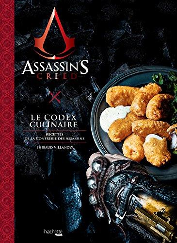 Download Assassin's Creed, Le Codex Culinaire: Recettes de la Confrérie des Assassins (Heroes) (French Edition)