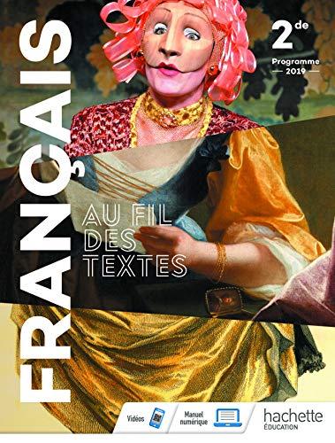 9782017041788: Au fil des textes Français 2de - Livre élève - Éd. 2019