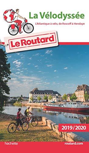 9782017067979: Guide du Routard La Vélodyssée L'Atlantique à vélo, de Roscoff à Hendaye 2019 (Le Routard)