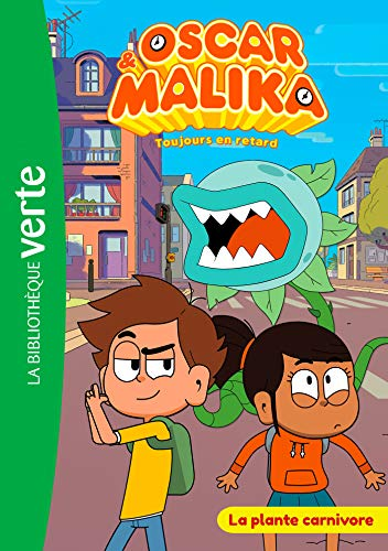 9782017071747: Oscar et Malika 02 - La plante carnivore