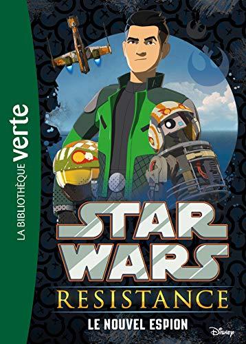 9782017072362: Star Wars Resistance 01 - Le nouvel espion