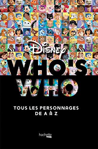 9782017076582: Who's who ? Disney: tous les personnages de A à Z