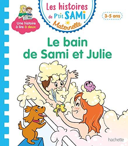 9782017080831: Les histoires de P'tit Sami Maternelle (3-5 ans) : Le bain de Sami et Julie