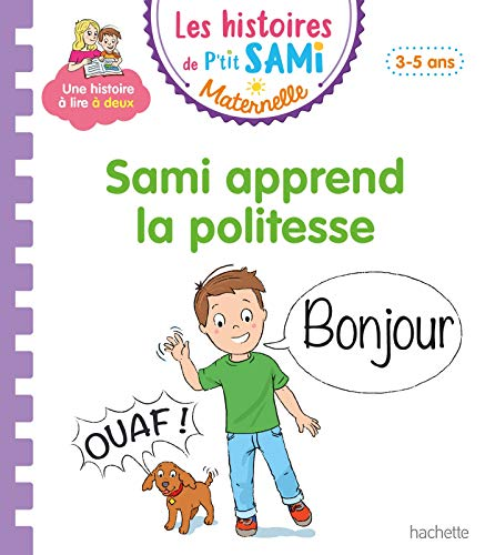 9782017082255: Les histoires de P'tit Sami Maternelle (3-5 ans) : Sami apprend la politesse