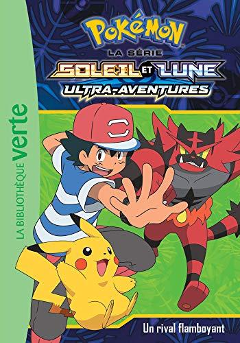9782017090083: Pokémon Soleil et Lune 15 - Un rival flamboyant