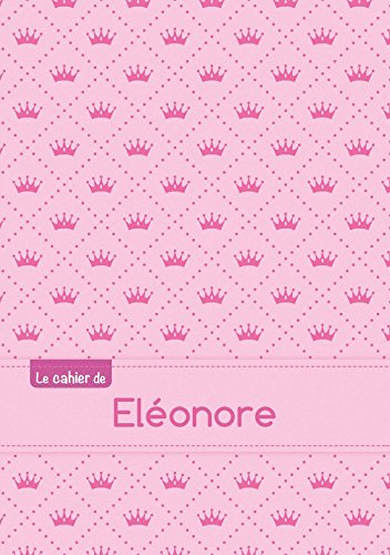 9782017677758: Le cahier d'El�onore - S�y�s, 96p, A5 - Princesse