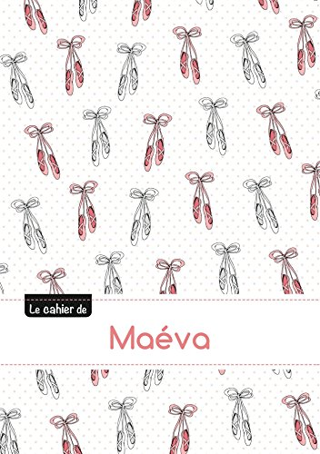 CAHIER MAEVA PTSCX,96P,A5 BALLERINE: Collectif
