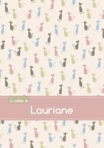 Le cahier de Lauriane - Petits carreaux,: Collectif