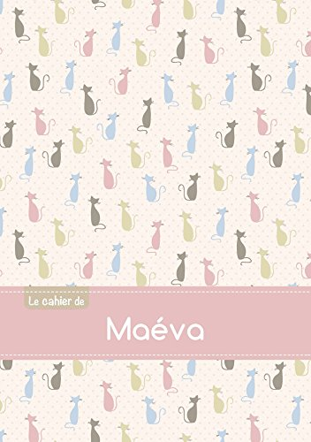 CAHIER MAEVA BLANC,96P,A5 CHATS: Collectif