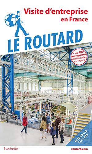 9782017870920: Guide du Routard Visite d'entreprise en France