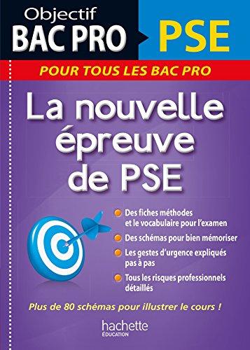 9782019104146: Objectif Bac Pro PSE, la nouvelle épreuve de PSE