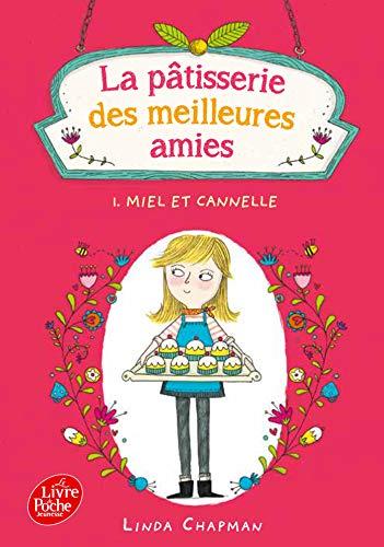 9782019109820: La pâtisserie des meilleures amies - Tome 1 - Miel et cannelle