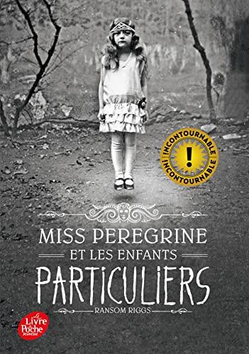 9782019110154: Miss Peregrine et les enfants particuliers: 1 (Livre de Poche Jeunesse)