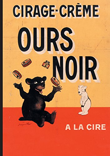 9782019120085: Carnet Ligne Affiche Cirage-Creme Ours Noir (Bnf Affiches) (French Edition)