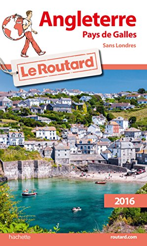 9782019124007: Guide du Routard Angleterre, Pays de Galles 2016 (Le Routard)