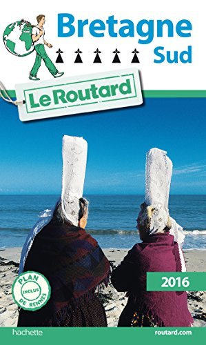 Guide du Routard Bretagne Sud 2016: Collectif