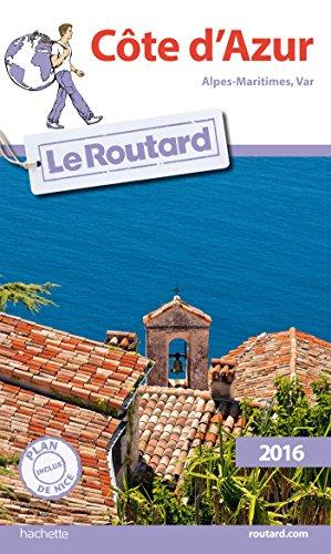 Guide du Routard Côte d'Azur 2016