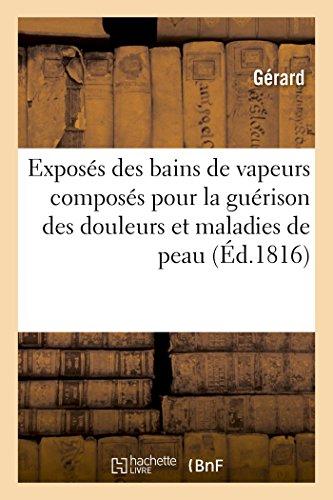 Exposés Des Bains de Vapeurs Composés Pour: Gerard